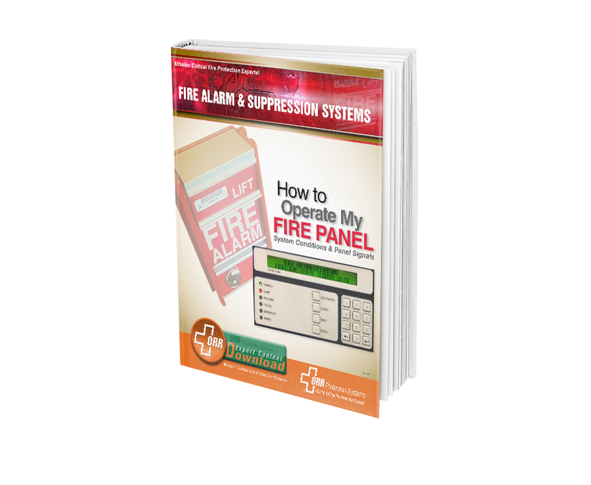ORR Protection How to Operate My Fire Panel